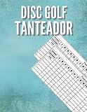 Disc Golf Tanteador: 100 hojas de puntuación grandes   Cuaderno de...