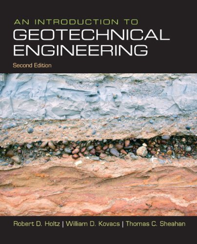 An Introduction to Geotechnical Engineering (2nd Edition)