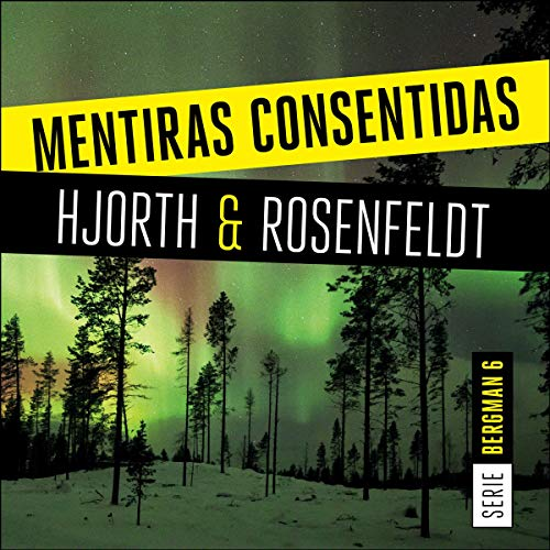 Mentiras Consentidas audiobook cover art
