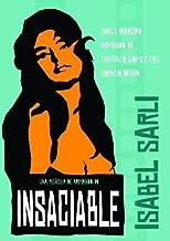 ISABEL SARLI - INSACIABLE by Isabel Sarli