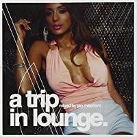 Trip in Lounge