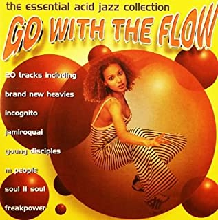 Go With The Flow - The Essential Acid Jazz Collection