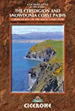 The Ceredigion and Snowdonia Coast Paths: The Wales Coast Path from Porthmadog to St Dogmaels (Cicerone Guides) (English Edition)