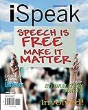 iSpeak: Public Speaking for Contemporary Life, 2008 Edition