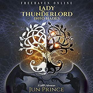 Freehaven Online: Lady Thunderlord, Into Hades audiobook cover art