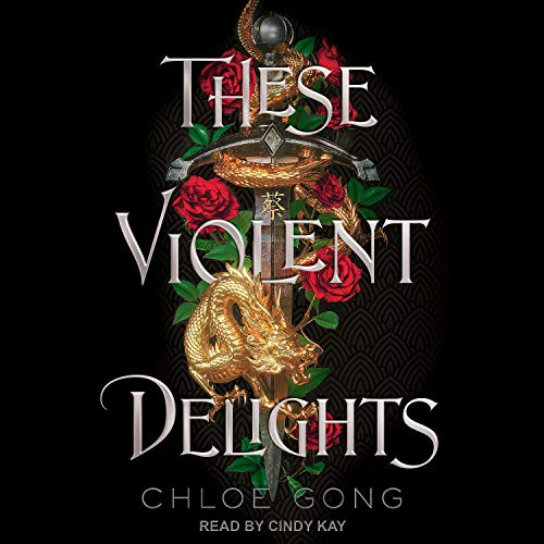 These Violent Delights Audiobook By Chloe Gong cover art