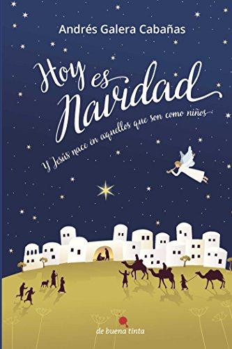 Hoy es Navidad: Y Jesús nace en aquellos que son como niños