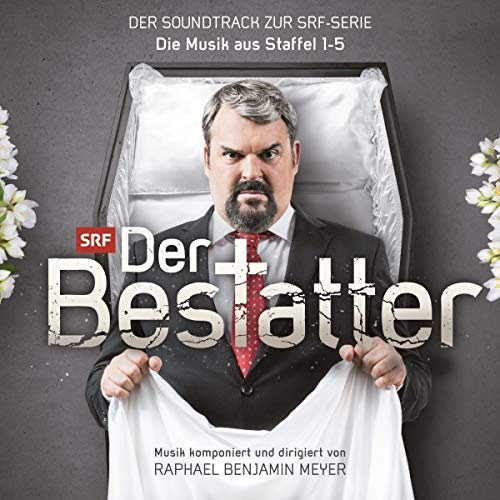 Der Bestatter-der Soundtrack zur Srf Serie