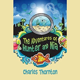 The Adventures of Hunter and Nia audiobook cover art