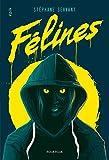 Félines (Epik) - Format Kindle - 9782812618307 - 10,99 €