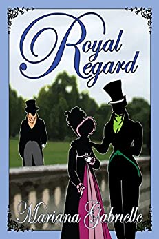 Royal Regard (The Sailing Home Series Book 1) by [Mariana Gabrielle]