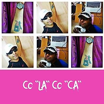 """co""""LA""""co""""CA"""