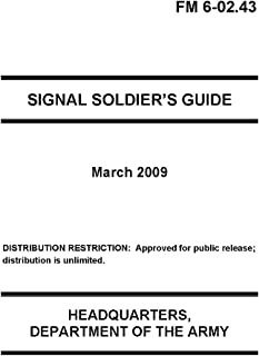 FM 6-02.43 Signal Soldier's Guide