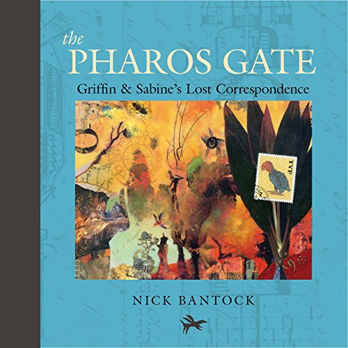 Image of The Pharos Gate: Griffin & Sabine's Lost Correspondence (Griffin and Sabine Series, Chronicles of Griffin and Sabine)