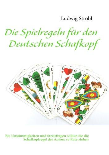 Die Spielregeln für den Deutschen Schafkopf: Bei Streitfragen im deutschen Schafkopf gelten grundsätzlich die Spielregeln des Verfassers