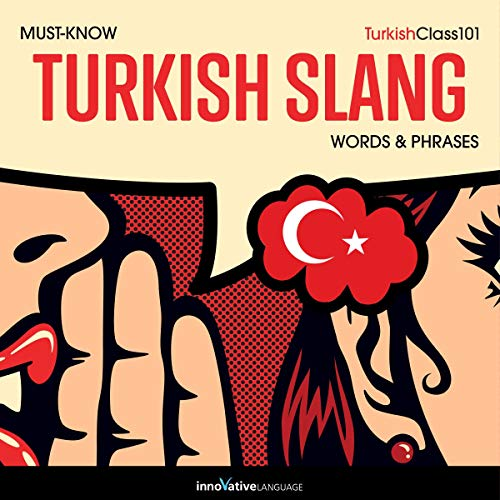『Learn Turkish: Must-Know Turkish Slang Words & Phrases』のカバーアート