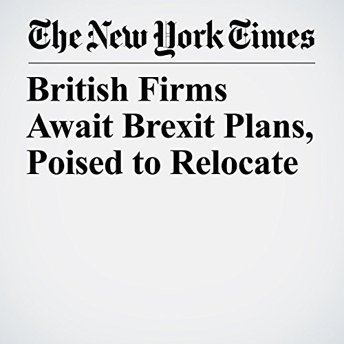 British Firms Await Brexit Plans, Poised to Relocate copertina