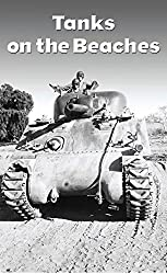 Tanks on the Beaches: A Marine Tanker in the Pacific War (Texas A&M University Military History Series, 85.): Robert M. Neiman, Kenneth W. Estes