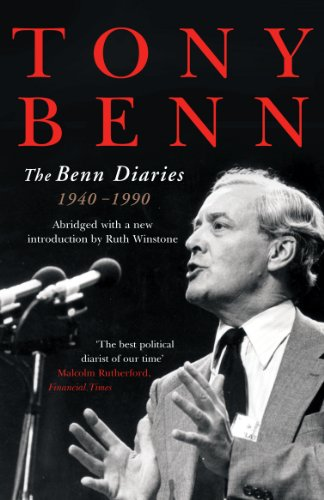 The Benn Diaries: 1940-1990 (English Edition)