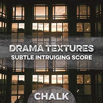 Drama Textures: Subtle Intriguing Score