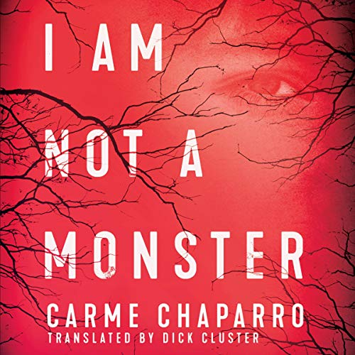I Am Not a Monster audiobook cover art