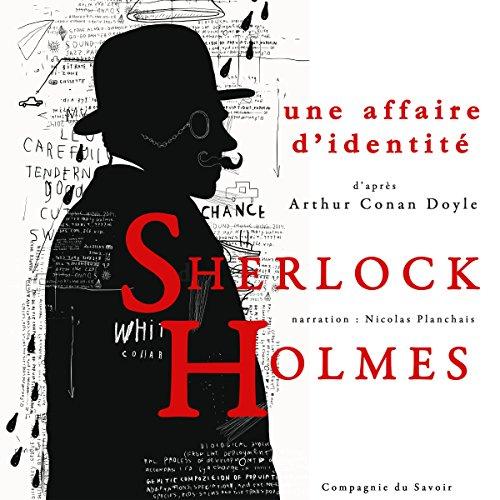 Couverture de Une affaire d'identité (Les enquêtes de Sherlock Holmes et du Dr Watson)