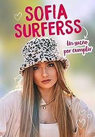 Un sueño por cumplir par Sofía Surferss