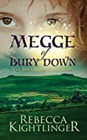 Megge of Bury Down: The Bury Down Chronicles, Book One