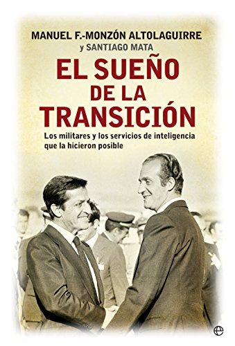 El sueño de la transición (Historia siglo XX) eBook: Monzón, Manuel Fernández: Amazon.es: Tienda Kindle