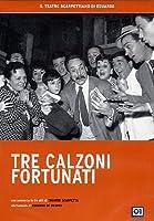 Tre Calzoni Fortunati [Italian Edition]