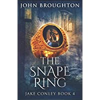 The Snape Ring: A Paranormal Mystery (Jake Conley)