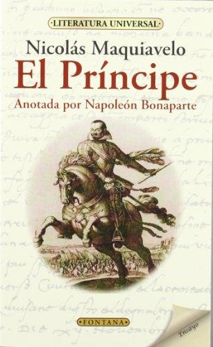 El Príncipe. Anotada Por Napoleón Bonaparte