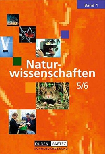 Duden Naturwissenschaften - Berlin: Band 1: 5./6. Schuljahr - Schülerbuch
