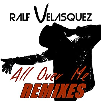 All over Me (Remixes)