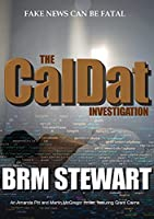 The CalDat Investigation