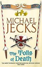 The Tolls of Death (Knights Templar, #17)