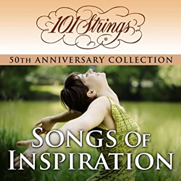 """101 Strings Orchestra - Songs of Inspiration """"50th Anniversary Collection"""" (Amazon Exclusive Edition)"""