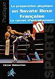La préparation physique en savate boxe française - Chiron - 02/01/2016