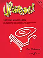 Up-Grade! Piano Grades 4-5: Light Relief Between Grades