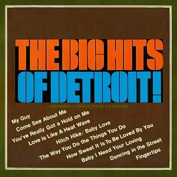 The Big Hits of Detroit!