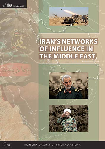 Compare Textbook Prices for Iran's Networks of Influence in the Middle East 1 Edition ISBN 9780860792185 by The International Institute for Strategic Studies (IISS)