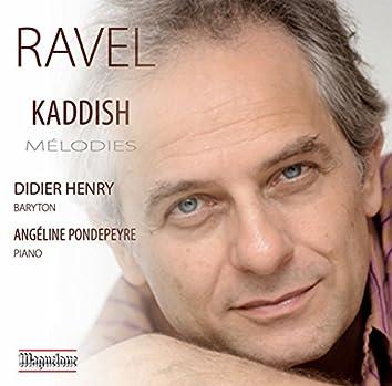 Ravel: Kaddish Mélodies