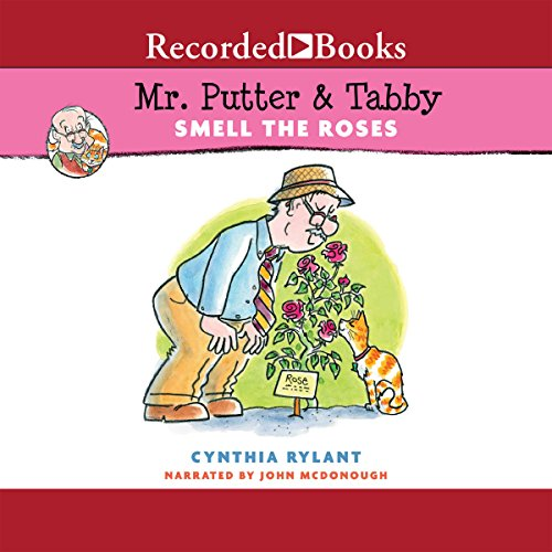 Mr. Putter & Tabby Smell the Roses audiobook cover art
