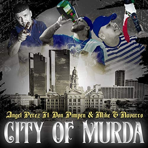 Angel Perez feat. Don Pimpen & Mike G Navarro