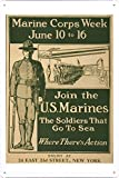 World War I One Tin Sign Metal Poster (Reproduction) of Marine Corps Week June 10 to 16-Join The U.S. Marines The Soldiers That go to sea-Where There's Action.