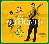 Man Who Invented Bossa Nova - Complete 1958-1961...