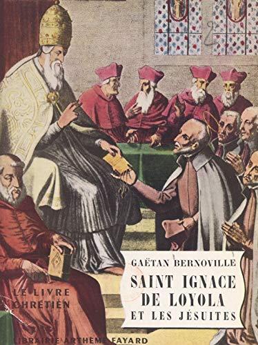 Saint Ignace de Loyola et les Jésuites
