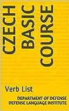 Czech Basic Course: Verb List (Language Book 0) (English Edition)