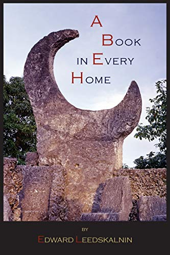 A Book in Every Home: Containing Three Subjects: Ed's Sweet Sixteen,...