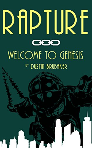 Rapture: Welcome to Genesis (English Edition)